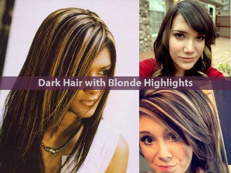 Dark Hair with Blonde Highlights