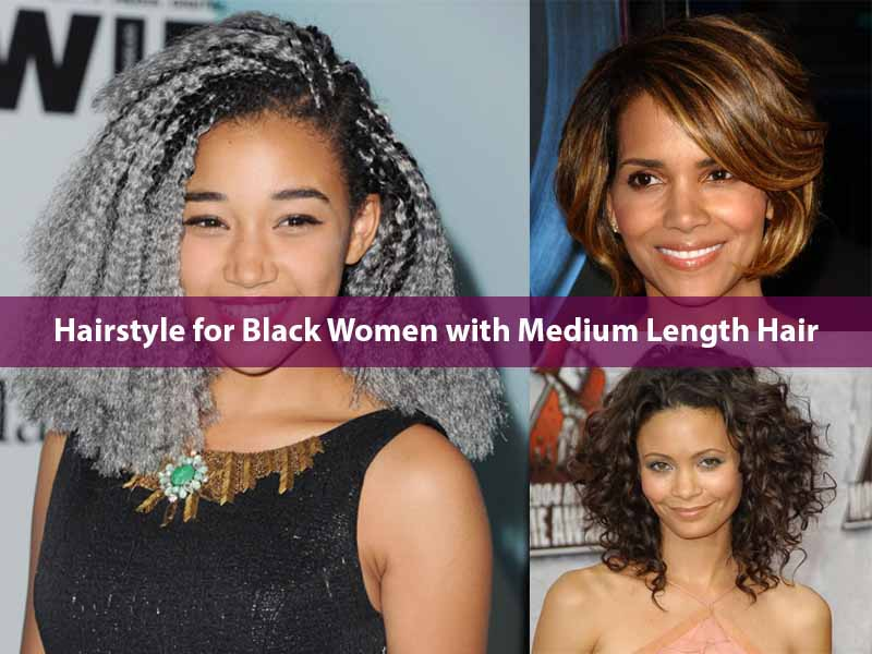 Hairstyle for Black Women with Medium Length Hair