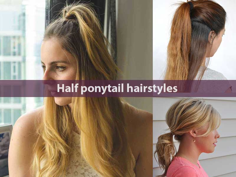 Half ponytail hairstyles