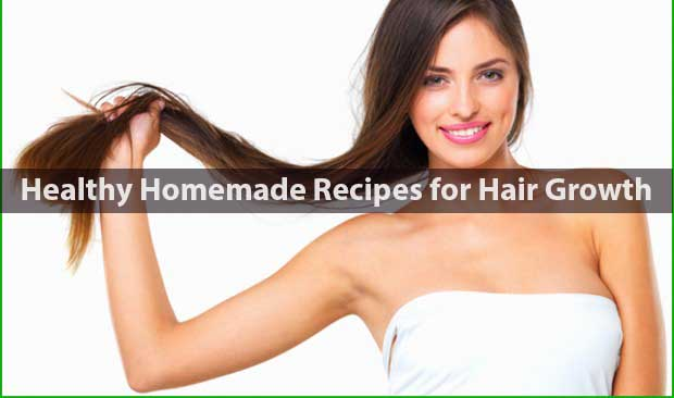 Healthy Homemade Recipes for Hair Growth