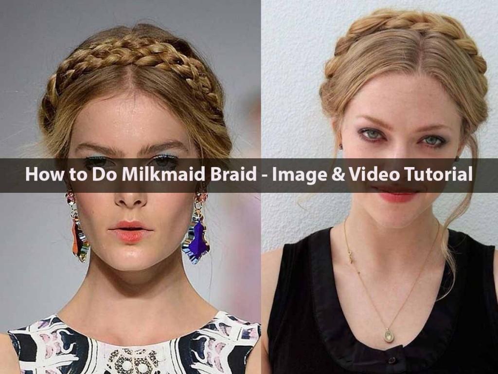 How to Do Milkmaid Braid - Image & Video Tutorial
