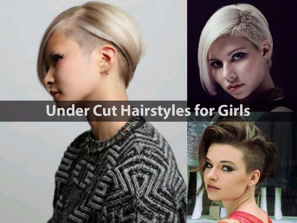 Under Cut Hairstyles for Girls