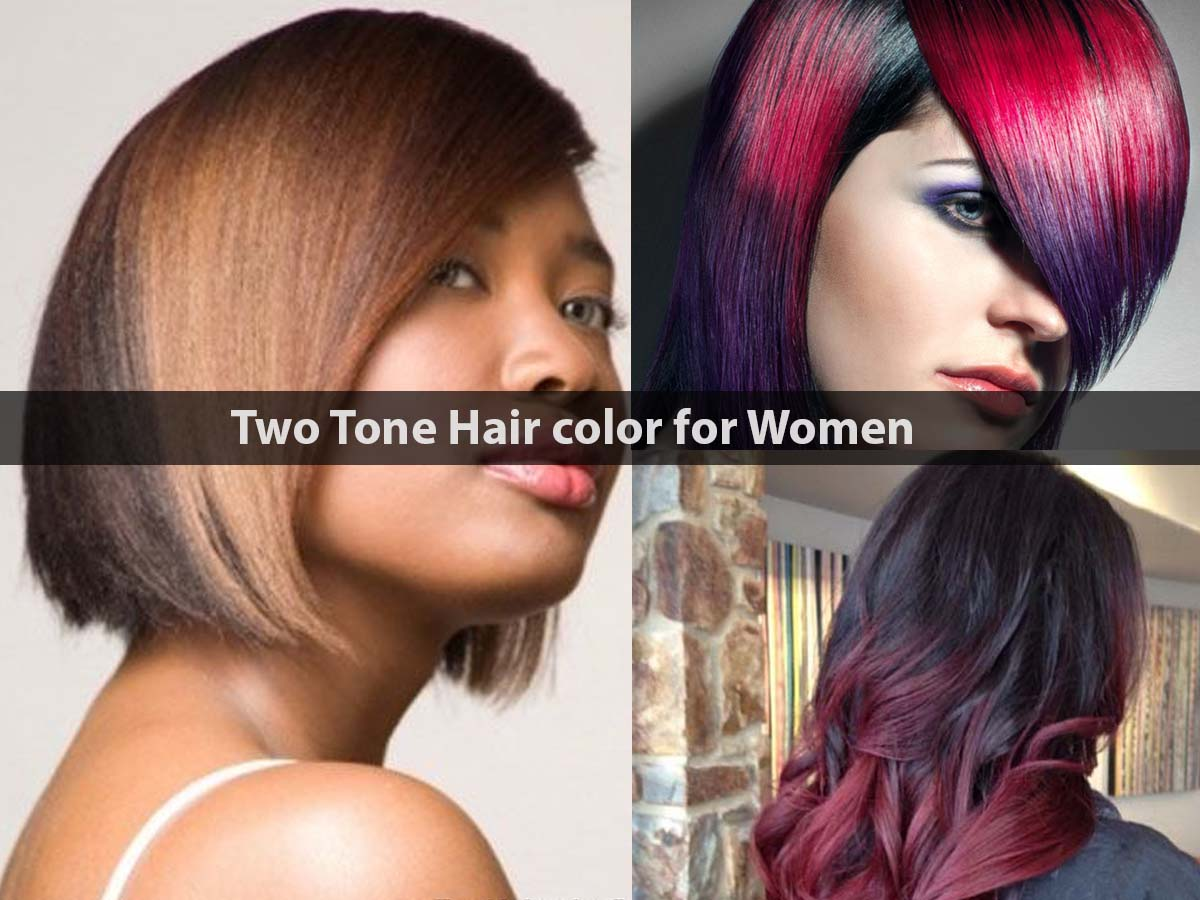 Two Tone Hair color for Women