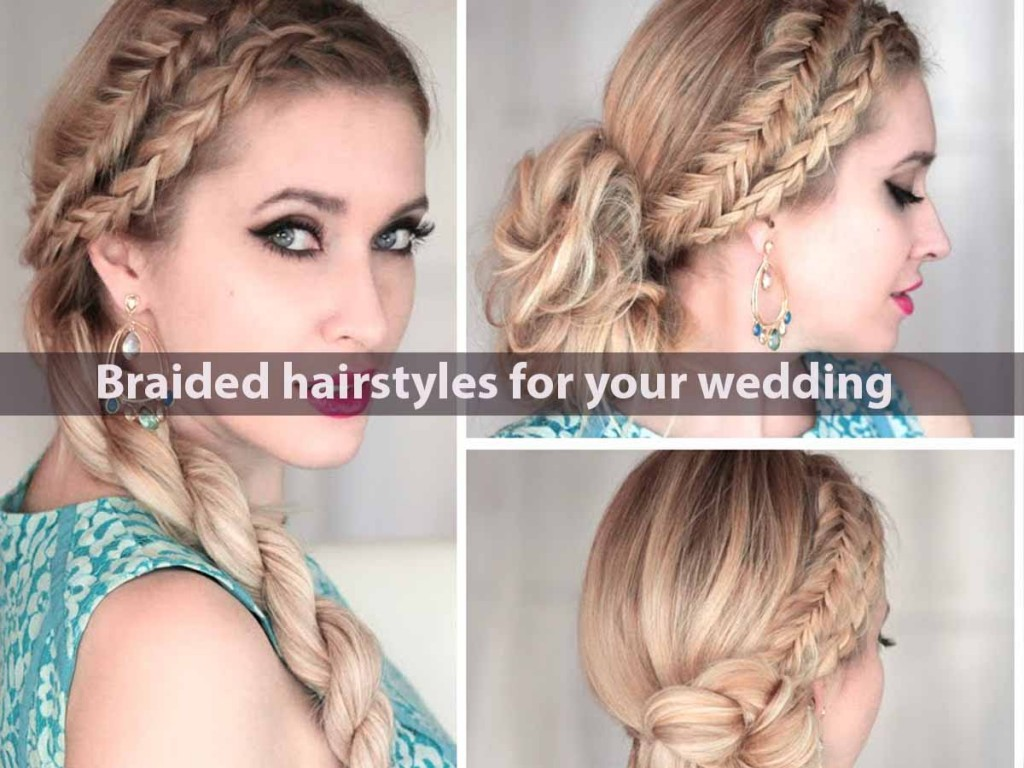 Braided hairstyles for your wedding