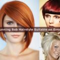 15 Stunning Bob Hairstyle Suitable on Everyone