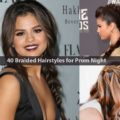 40 Braided Hairstyles for Prom Night