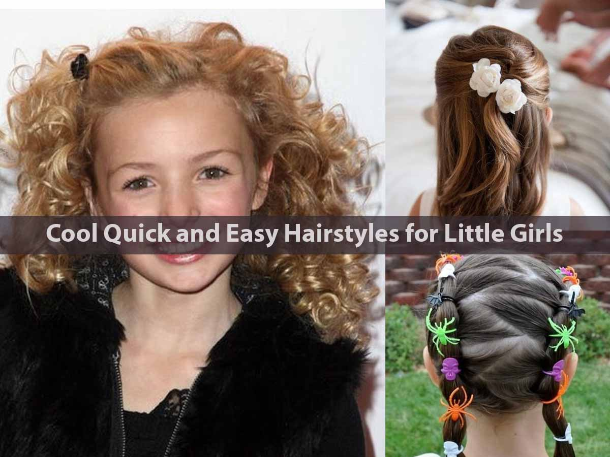 Cool Quick and Easy Hairstyles for Little Girls