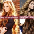 Easy Hairstyles for Long Thick Hair