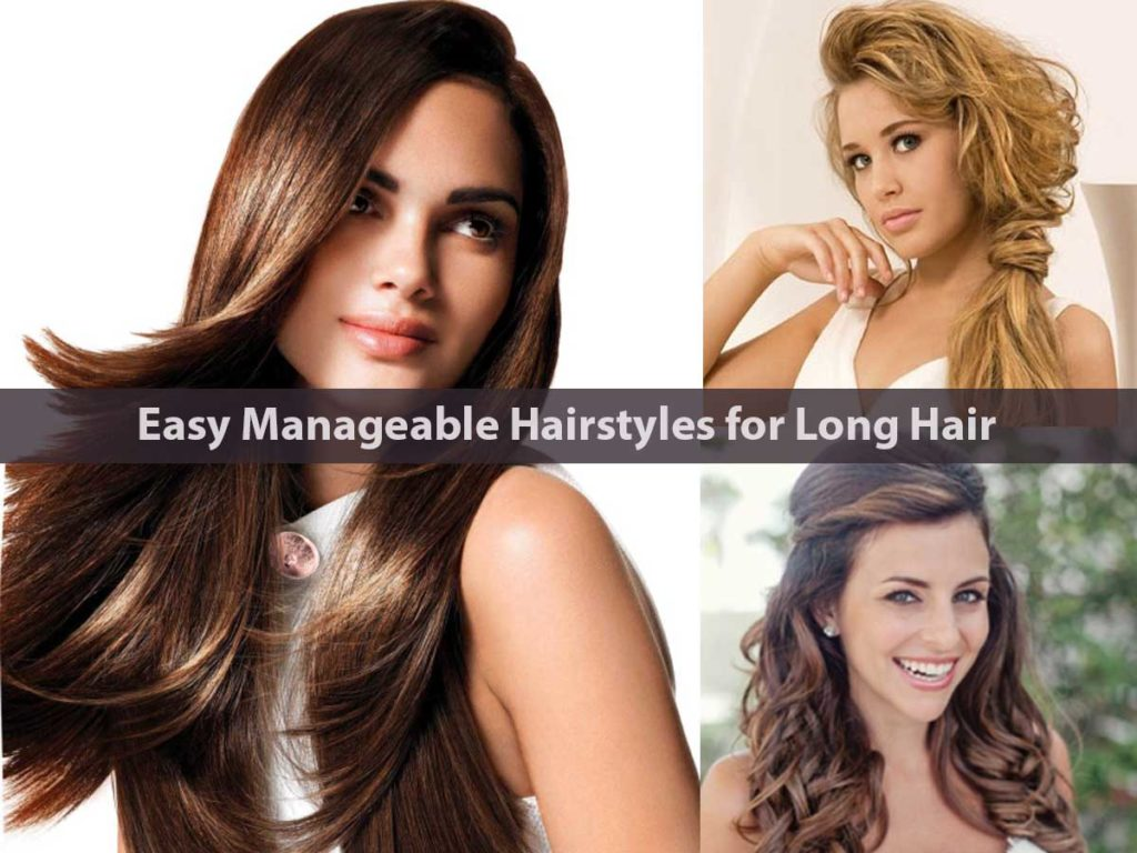 Easy Manageable Hairstyles for Long Hair
