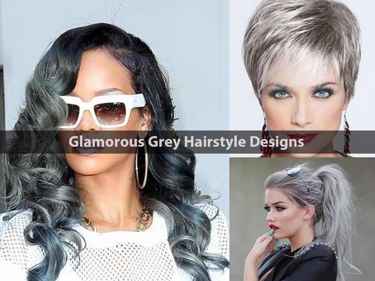 Glamorous Grey Hairstyle Designs