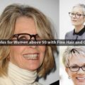 Hairstyles for Women above 50 with Fine Hair and Glasses