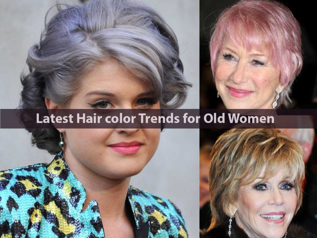Latest Hair color Trends for Old Women