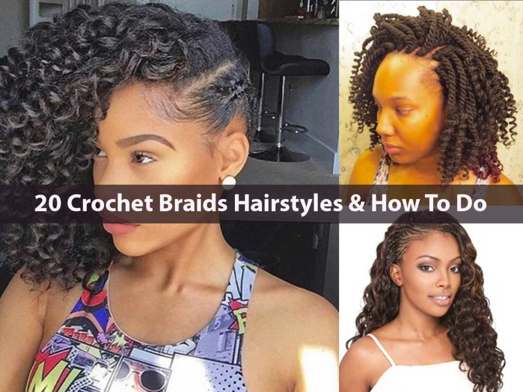 20 Crochet Braids Hairstyles & How To Do