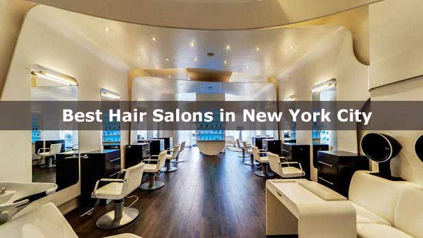 Best Hair Salons in New York City NYC