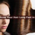 How To Grow Your Hair Long Fast in a Month